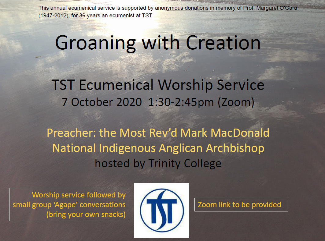 Groaning with Creation - TST Annual Agape Worship Service with Mark MacDonald