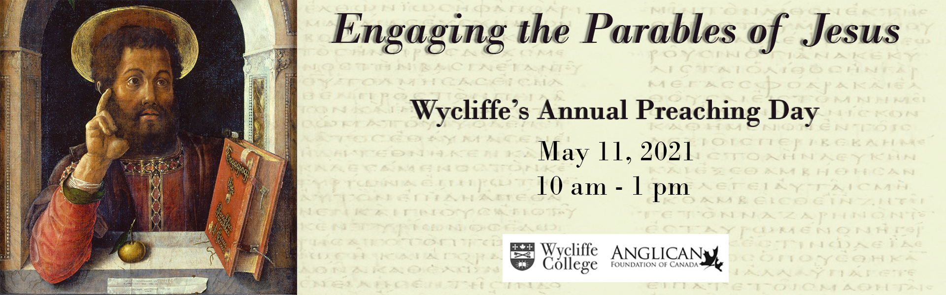 Engaging the Parables of Jesus Wycliffe's annual preaching day May 11, 2021 10 AM to 1 PM