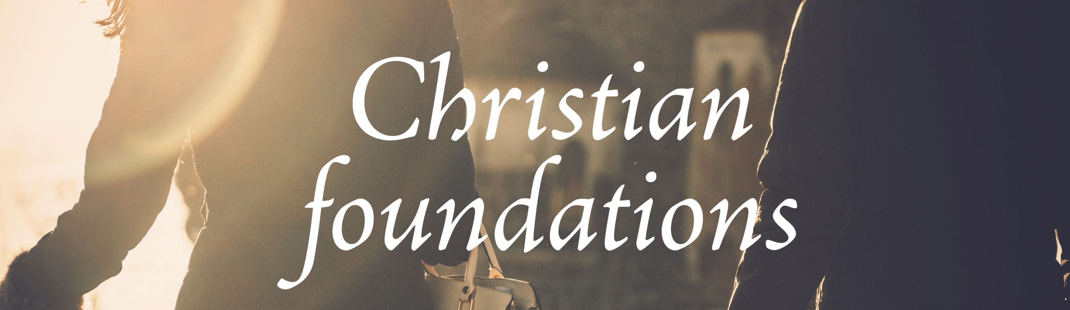 Christian Foundations banner