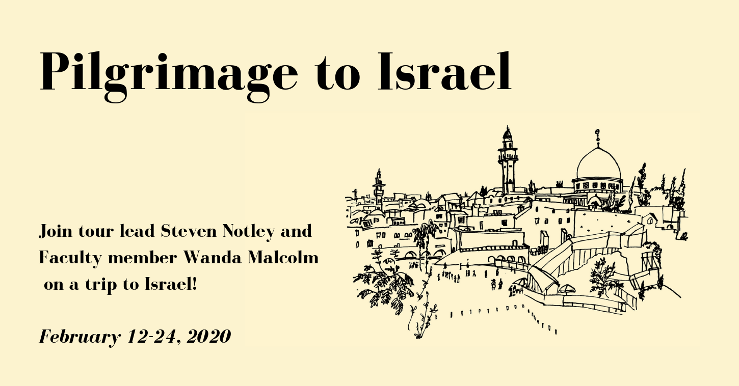 Trip to Israel in 2020 with Wycliffe College