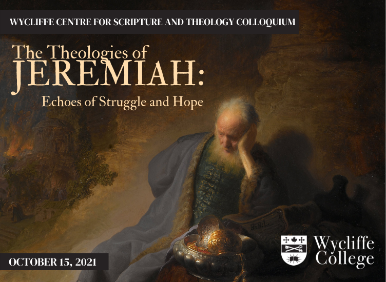 Scripture and Theology Colloquium Fall 2021 - the Theology of Jeremiah