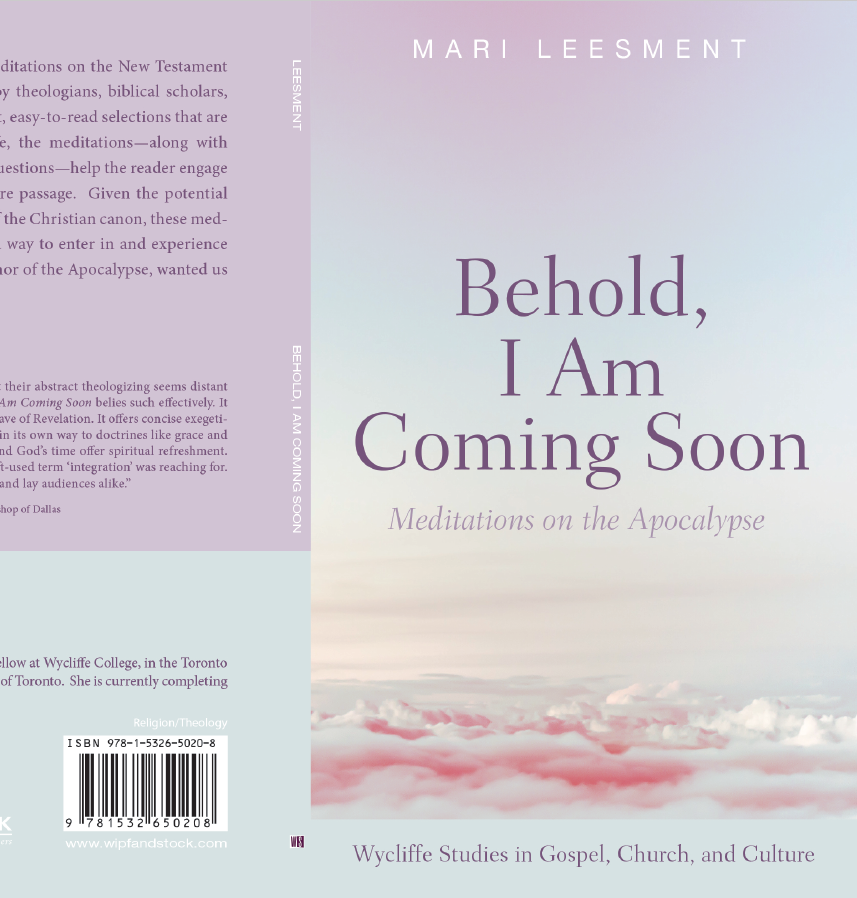"New Publication:  ""Behold, I Am Coming Soon: Meditations on the Apocalypse"""
