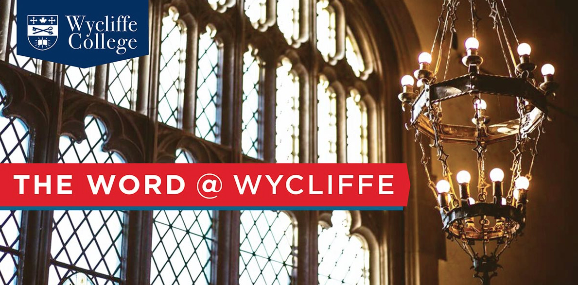 The Word @ Wycliffe title header