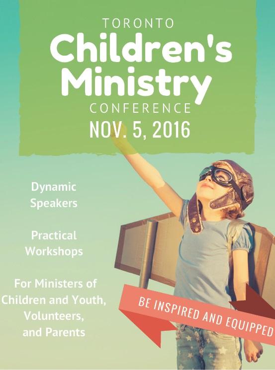 Toronto Children's Ministry Conference - Nov 5, 2016