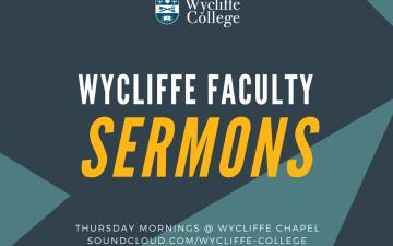 Wycliffe Faculty Sermons