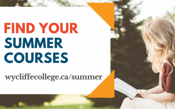 Find your summer courses at Wycliffe College