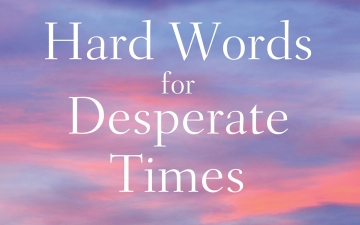 Hard Words for Desperate Times: Going Deep with Ezekiel book cover
