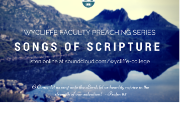 Songs of Scripture - Faculty Preaching Series - Fall 2016