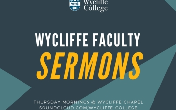 Wycliffe Faculty Sermons