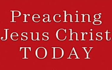 Preaching Jesus Christ Today by Annette Brownlee