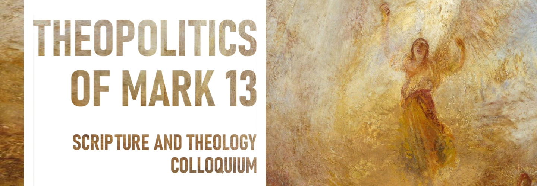 Theopolitics of Mark 13
